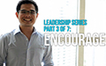 Leadership Series Part 3 of 7: Encourage
