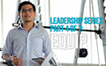 Leadership Series Part 4 of 7: Equip