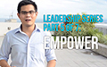 Leadership Series Part 5 of 7: Empower