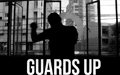 Guards Up